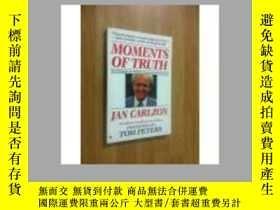 二手書博民逛書店Moments罕見of Truth[關鍵時刻]Y18910 Ja