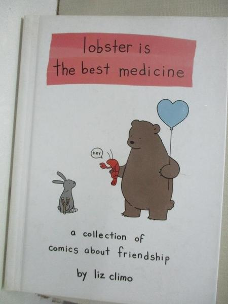【書寶二手書T1/少年童書_GLT】Lobster Is the Best Medicine_Climo, Liz