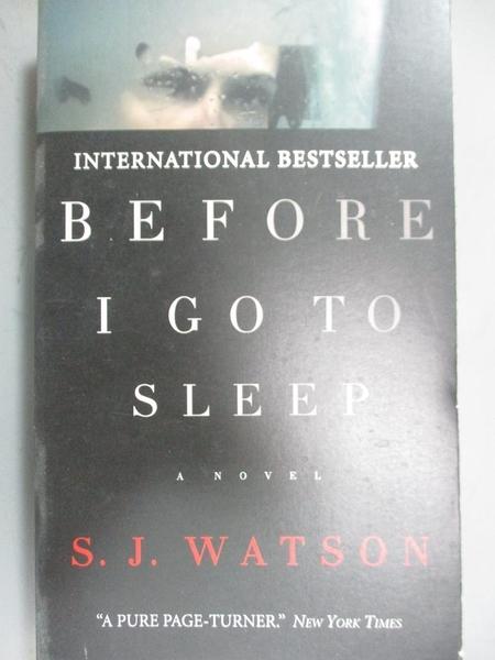 【書寶二手書T4/原文小說_JQZ】Before I go to Sleep_S. J. Watson