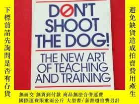 二手書博民逛書店Don t罕見Shoot the Dog!:The New Ar