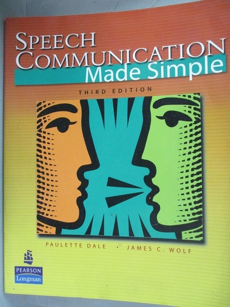 【書寶二手書T1/語言學習_QET】Speech Communication Made Simple_Dale, Wolf