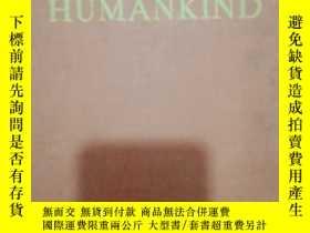 二手書博民逛書店罕見英文原版圖書-人類HUMANKIND(布面精裝自然科學書)Y200277 出版1978