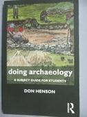 【書寶二手書T4/歷史_JDT】Doing Archaeology: A Subject Guide for Stude