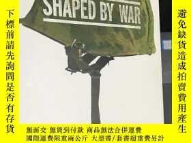 二手書博民逛書店《Shaped罕見by War》Y115838 馬格南攝影師Do