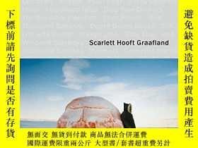 二手書博民逛書店Scarlett罕見Hooft Graafland - Shores Like YouY360448 Scar