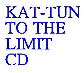 KAT-TUN TO THE LIMIT CD (購潮8)
