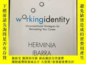 二手書博民逛書店Working罕見Identity Unconventional Strategies For Reinventi