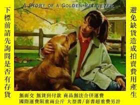 二手書博民逛書店One罕見Golden Year: A Story of a Golden Retriever (Dog Tale
