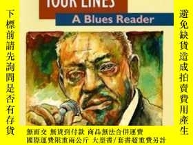 二手書博民逛書店Write罕見Me A Few Of Your s: A Blues ReaderY466342 Steven