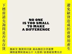 二手書博民逛書店No罕見One Is Too Small To Make A DifferenceY307751 Greta
