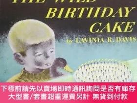二手書博民逛書店THE罕見WILD BIRTHDAY CAKE 小16Y7987 THE WILD BIRTHDAY CAKE