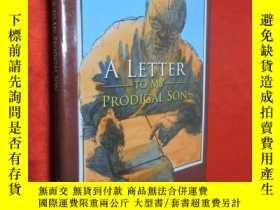 二手書博民逛書店A罕見LETTER TO MY PRODIGAL SON (小1