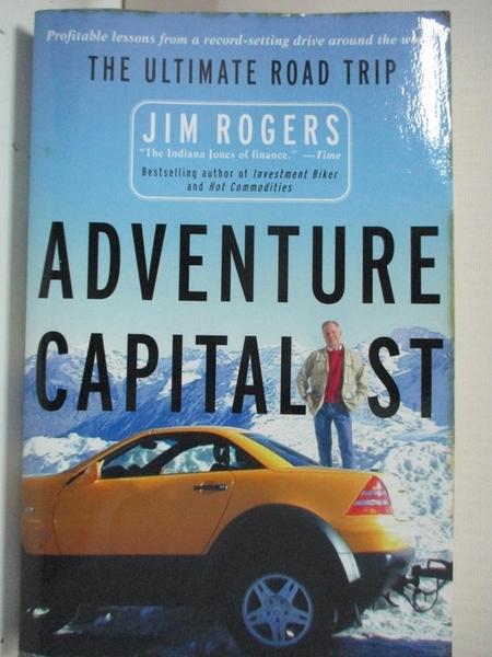 【書寶二手書T5/地理_B5Q】Adventure Capitalist: The Ultimate Road Trip_Rogers, Jim