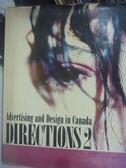 【書寶二手書T9/廣告_YDU】Directions 2-Advertising and Design