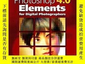 二手書博民逛書店Advanced罕見Photoshop Elements 4.0 for Digital Photographer