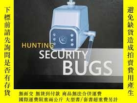 二手書博民逛書店Hunting罕見Security Bugs (Develope