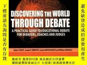 二手書博民逛書店Discovering罕見The World Through DebateY256260 Joseph P.