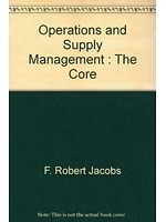 二手書博民逛書店 《Operations and Supply Management : The Core》 R2Y ISBN:9780071101257