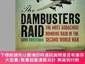 二手書博民逛書店The罕見Dambusters Raid (Cassell Military Paperbacks)-《搗 奇襲》
