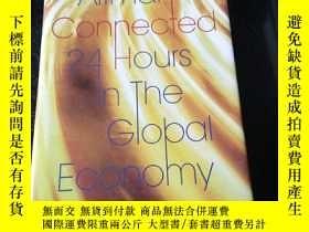 二手書博民逛書店Connected:罕見24 Hours in the Global EconomyY349741