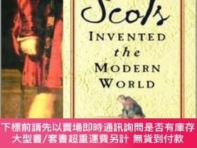 二手書博民逛書店How罕見the Scots Invented the Modern World:The True Story o