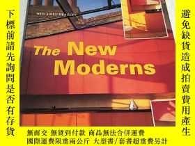 二手書博民逛書店The罕見New Moderns (詳情看圖,品看圖)Y2388