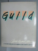 【書寶二手書T7/設計_PIJ】The Guild_87