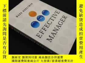二手書博民逛書店The罕見Effective Manager (硬精裝)Y14411 Horstman, Mark Wiley