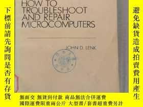 二手書博民逛書店how罕見to troubleshoot and repair microcomputers(P940)Y17