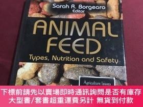 二手書博民逛書店Animal罕見feed(動物飼料)Y237539 Sarah Nova 出版2011