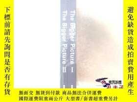 二手書博民逛書店The罕見Bigger Picture Ⅰ  Ⅱ (全02冊整售