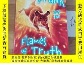 二手書博民逛書店Frank罕見and the Flames of TruthY246207