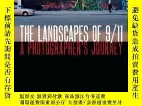 二手書博民逛書店The罕見Landscapes Of 9 11: A Photo