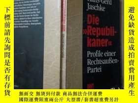 二手書博民逛書店Die罕見Republikaner Profile einer rechtsauben- Partei(德文原版)