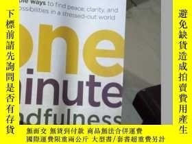 二手書博民逛書店One-Minute罕見Mindfulness: 50 Simp