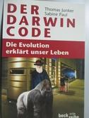 【書寶二手書T4/語言學習_LPE】Der Darwin-Code_Thomas Junker, Sabine Paul