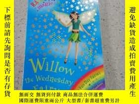 二手書博民逛書店willow罕見the wednesday fairy 星期三仙女柳樹Y212829