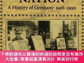 二手書博民逛書店The罕見Divided Nation: A History of Germany, 1918-1990-分裂的國