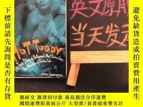二手書博民逛書店HOT罕見TODDY(書內附8張黑白圖片)THE RIVETING TRUE STORY OF THE MURDE