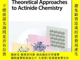 二手書博民逛書店Experimental罕見and Theoretical Approaches to Actinide Chem