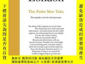 二手書博民逛書店Jack罕見London: The Paths Men Take: Photographs, journals a
