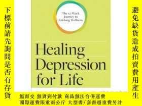 二手書博民逛書店Healing罕見Depression for Life Wor