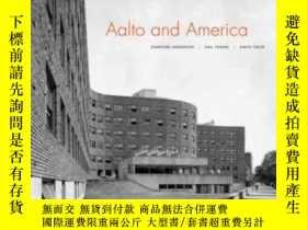 二手書博民逛書店Aalto罕見And AmericaY362136 Stanford Anderson; Gail Fensk