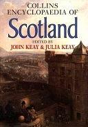 二手書博民逛書店 《Collins Encyclopaedia of Scotland》 R2Y ISBN:0002550822│Harpercollins Pub Limited
