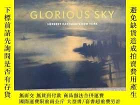二手書博民逛書店Glorious罕見Sky: Herbert Katzman s