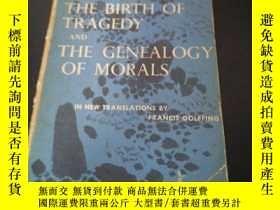 二手書博民逛書店The罕見BIRTH OF TRAGEDY AND THE GENEALOGY OF MORALSY954 F