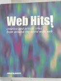 【書寶二手書T9/財經企管_D3B】Web hits! : creative and artistic sites from around the world wide web_AGOSTO