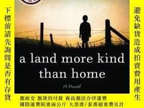 二手書博民逛書店A罕見Land More Kind Than HomeY256260 Wiley Cash William M