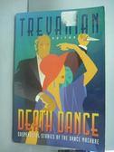 【書寶二手書T6/原文小說_YGW】Death Dance: Suspenseful Stories of the…_C