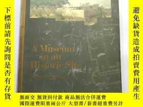 二手書博民逛書店A罕見Museum in an Historic SiteY19
